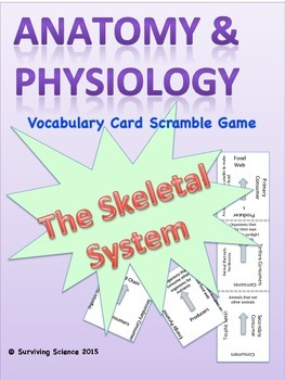 Skeletal System Anatomy/ Medical Terminology Vocabulary Scramble Card Game