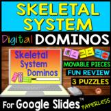 Skeletal System DIGITAL DOMINOS for Google Slides