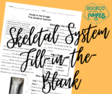 Skeletal System Fill-in-the-Blank Notes