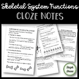 Skeletal System Functions Cloze Notes