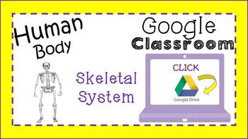 Skeletal System-Google Classroom