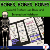 Skeletal System Lap Book and Interactive Notebook
