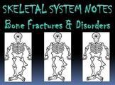 Skeletal System   Bone Fractures & Disorders PowerPoint Presentation