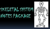 Skeletal System Notes Powerpoint Package