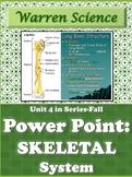 Skeletal System Power Point