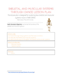 Skeletal and Muscular Systems through Dance Lesson Plan