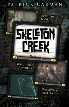 Skeleton Creek Unit by Patrick Carman