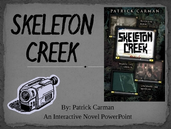 """Skeleton Creek"", by P.Carman, Interactive Novel Powerpoint"