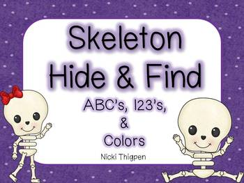 Skeleton Hide & Find--ABC's, 123's, & Colors