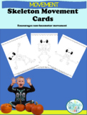 Skeleton Movement Cards for Brain Breaks and More