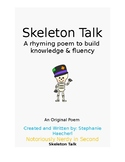 Skeleton Talk Poem: Rhyming Poem About Bones