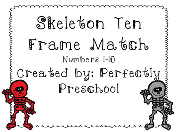Skeleton Ten Frame Match