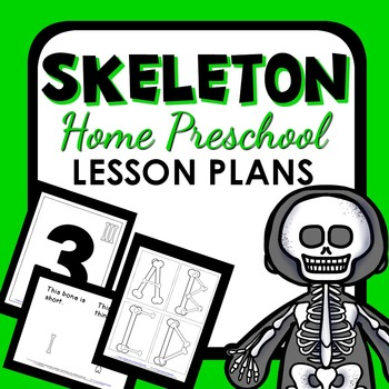 Skeleton Theme Home Preschool Lesson Plans
