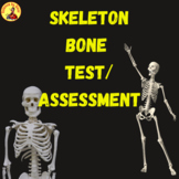 Skeleton and Bones Test Assessment and Drag and Drop EDITABLE