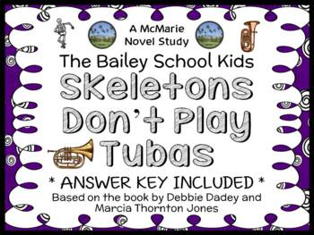 Skeletons Don't Play Tubas (The Bailey School Kids) Novel Study / Comprehension