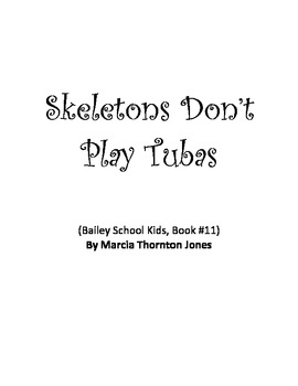 Skeletons Don't Play Tubas Comprehension Packet