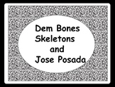 Skeletons and Jose Posada Art Projects