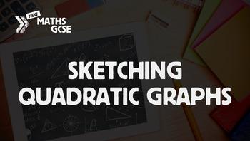 Sketching Quadratic Graphs - Complete Lesson