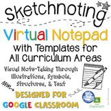 Sketchnoting Virtual Notepad for Google Classroom and Dist