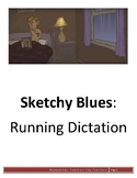 Sketchy Blues - Running Dictation