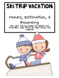 Ski Vacation: Math (adding, subtracting, rounding and more!)