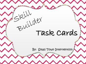 Skill Builder Task Cards