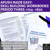AP US History Skill Building Workbook Period 3