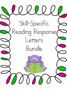 Skill-Specific Reading Response Letters