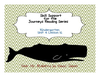 Skill Support for the Journeys Reading Series-Unit 4 Lesson 16
