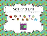Articulation & Language Skill and Drill
