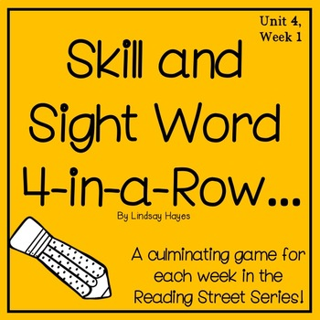 Skill and Sight Word 4-in-a-Row: Reading Street 4.1