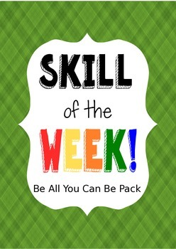 Skill of the Week, Be All You Can Be