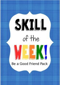 Skill of the Week, Be a Good Friend