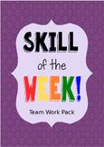 Skill of the Week, Team Work