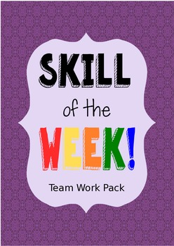 Skill of the Week, Team Work