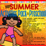 SUMMER Activities Pack for Preschool - Get Ready for Kindergarten - 124 pages