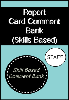 Report Card Comments - Skills Based