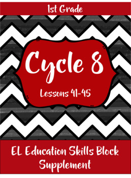 Expeditionary Learning (EL Education) Skills Block - First Grade - Cycle 8