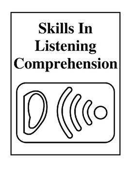 Skills In Listening Comprehension, Activities and Assessment