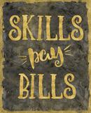 Skills Pay Bills - printable poster