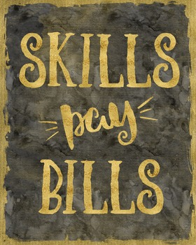 Skills Pay Bills - printable poster