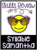 Skills Review: Syllables Samantha