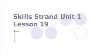 Skills Strand Unit 1 Lesson 19 Beth