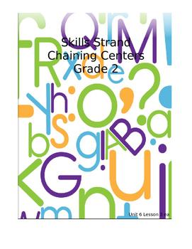 Skills Strand Unit 6 Grade 2 Chaining Center Activities