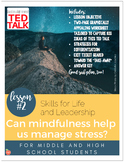 Skills for Life & Leadership: Can mindfulness help manage stress? (w/ a TEDTalk)