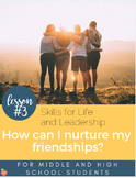 Skills for Life & Leadership: How to Nurture a Friendship (w/ a TED Talk)