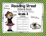 Skim and Scan Comprehension Reading Street - Grade 2 Unit Five 2011 Version