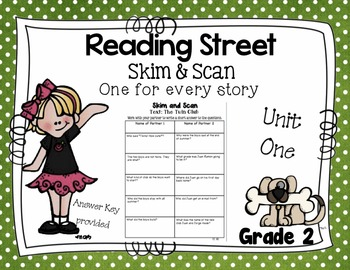 Skim and Scan Comprehension Reading Street - Grade 2 Unit One 2011 Version