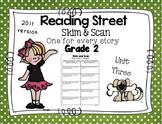 Skim and Scan Comprehension Reading Street - Grade 2 Unit Three 2011 Version