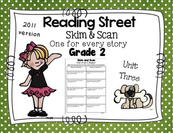 Skim and Scan Comprehension Reading Street - Grade 2 Unit Three 2011 Version
